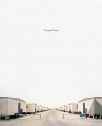 Gregor Sailer: Closed Cities