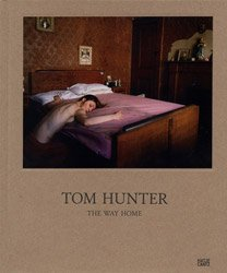 <B>The Way Home</B><BR>Tom Hunter