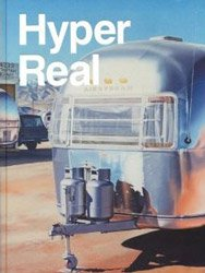 Hyper Real: The Passion of the Real in Painting and Photography
