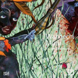 Wangechi Mutu: My Dirty Little Heaven