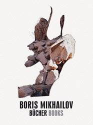 Boris Mikhailov: Books