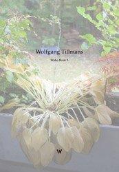 Wolfgang  Tillmans (ヴォルフガング ・ティルマンス): Wako Book 5