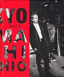 山内道雄: 東京2009-2010 | YAMAUCHI Michio: TOKYO2009-2010 (SIGNED)