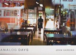 <B>Analog Days</B><br>ジョン・ハーディング | John Harding
