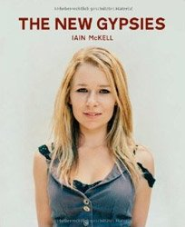 Iain McKell: The New Gypsies (Hardcover)