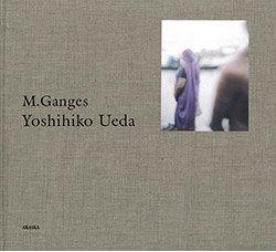 上田義彦: M.Ganges|Yoshihiko Ueda