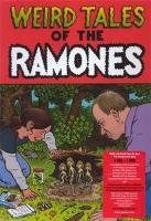 <B>Weird Tales of the Ramones</B>