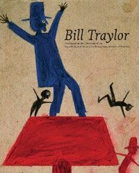 Bill Traylor: Drawings from the Collections of the High Museum of Art