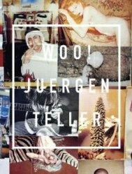 Juergen Teller: Woo! (1st Edition)