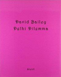 David Bailey: Delhi Dilemma