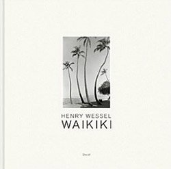 Henry Wessel: Waiki