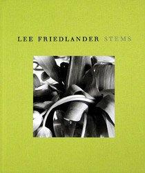 Lee Friedlander: Stems