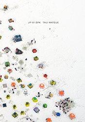 松江泰治: JP-01 SPK| Taiji Matsue