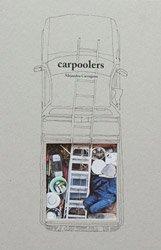 <B>Carpoolers (signed)</B><BR>Alejandro Cartagena