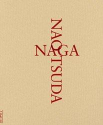 津田直: NAGA | Nao Tsuda