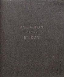 Bryan Schutmaat: Islands of the Blest