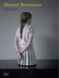 Michael Borremans: Weight
