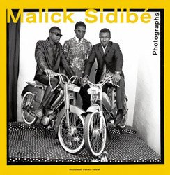 <B>Photographs</B> <BR>Malick Sidibe