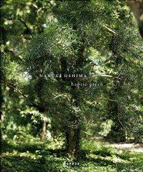 Naruki Oshima: Haptic Green | 大島成己: 緑の触覚 (オリジナルプリント付)