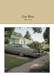<B>Out West</B><BR>Kyler Zeleny