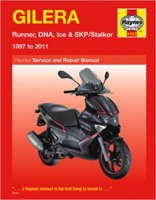 Gilera: Runner, DNA, Ice & SKP/Stalker 1997 to 2011 ヘインズマニュアル