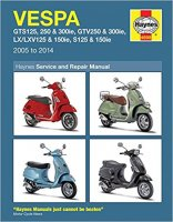 Vespa: GTS125, 250 & 300ie, GTV250 & 300ie, LX/LXV125 & 150ie, S125 & 150ie2005-2014ヘインズ  マニュアル