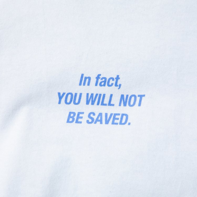 NOT BE SAVED LS T #WHITE
