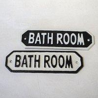 キャストアイアンサイン バスルーム