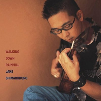Walking Down Rainhill / Jake Shimabukuro (CD) ☆★