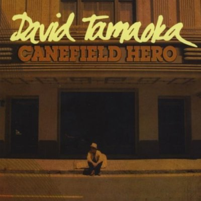 Canefield Hero  / David Tamaoka  (CD) ☆★