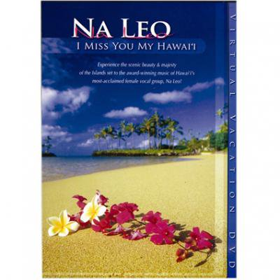 I miss you Hawaii / Na Leo