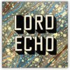 LORD ECHO : Curiosities LP (2ND PRESS) (LP) - 5��9��ȯ�� ͽ����