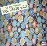TWIGY a.k.a DJ Toothache : Soul Radio Vol.2 (Mix CD-R) - 7��ܽв�ͽ�� ͽ����