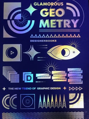 Glamorous Geometry:The New Trend of Graphic Design
