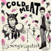 COLD MEAT / Jimmy's Lipstick (7