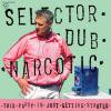 SELECTOR DUB NARCOTIC / This Party Is Just Getting Started (CD)<img class='new_mark_img2' src='https://img.shop-pro.jp/img/new/icons50.gif' style='border:none;display:inline;margin:0px;padding:0px;width:auto;' />