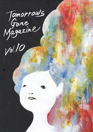 TOMORROWS GONE MAGAZINE vol.10 (ZINE+CD)