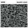 WIRE / Silver/Lead (LP)<img class='new_mark_img2' src='//img.shop-pro.jp/img/new/icons50.gif' style='border:none;display:inline;margin:0px;padding:0px;width:auto;' />