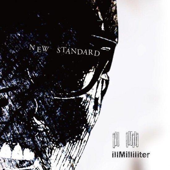 illMilliliter / NEW STANDARD (CD)