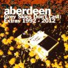 ABERDEEN / Grey Skies Don't Last: Extras 1992-2012 (CDR)<img class='new_mark_img2' src='//img.shop-pro.jp/img/new/icons50.gif' style='border:none;display:inline;margin:0px;padding:0px;width:auto;' />