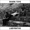 SHARK TOYS /  Labyrinths (LP)<img class='new_mark_img2' src='//img.shop-pro.jp/img/new/icons50.gif' style='border:none;display:inline;margin:0px;padding:0px;width:auto;' />