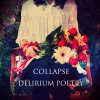 COLLAPSE / DELIRIUM POETRY (CD)<img class='new_mark_img2' src='https://img.shop-pro.jp/img/new/icons50.gif' style='border:none;display:inline;margin:0px;padding:0px;width:auto;' />