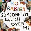NO BABIES / Someone To Watch Over Me (LP)<img class='new_mark_img2' src='//img.shop-pro.jp/img/new/icons50.gif' style='border:none;display:inline;margin:0px;padding:0px;width:auto;' />