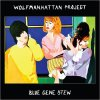 WOLFMANHATTAN PROJECT / Blue Gene Stew (CD)<img class='new_mark_img2' src='//img.shop-pro.jp/img/new/icons50.gif' style='border:none;display:inline;margin:0px;padding:0px;width:auto;' />