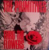 <img class='new_mark_img1' src='//img.shop-pro.jp/img/new/icons1.gif' style='border:none;display:inline;margin:0px;padding:0px;width:auto;' />THE PRIMITIVES / Thru The Flowers (7INCH - PINK/RED SPLATTER VINYL )