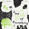ES / Less of Everything (LP)<img class='new_mark_img2' src='https://img.shop-pro.jp/img/new/icons50.gif' style='border:none;display:inline;margin:0px;padding:0px;width:auto;' />