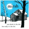 MIRAH / You Think It's Like This But Really It's Like This (2LP - LTD. SILVER VINYL)<img class='new_mark_img2' src='https://img.shop-pro.jp/img/new/icons50.gif' style='border:none;display:inline;margin:0px;padding:0px;width:auto;' />