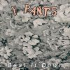 Y PANTS / Beat It Down (LP)<img class='new_mark_img2' src='https://img.shop-pro.jp/img/new/icons50.gif' style='border:none;display:inline;margin:0px;padding:0px;width:auto;' />
