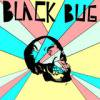 BLACK BUG / S/T (LP)<img class='new_mark_img2' src='https://img.shop-pro.jp/img/new/icons50.gif' style='border:none;display:inline;margin:0px;padding:0px;width:auto;' />