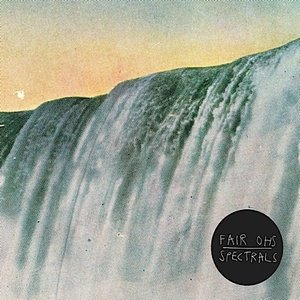 "FAIR OHS / SPECTRALS / Split (7"")"